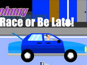 Johnny Race Or Be Late